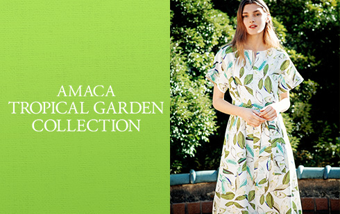 AMACA TROPICAL GARDEN COLLECTION