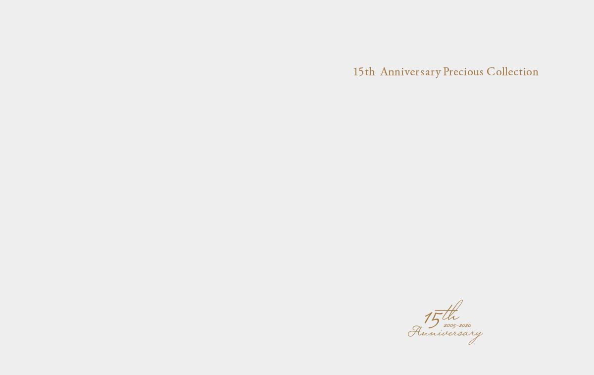 15th Anniversary Precious Collection
