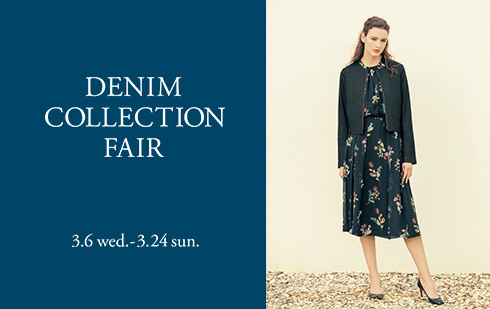DENIM COLLECTION FAIR 3.6 wed. - 3.24 sun.